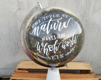 one touch of nature handlettered globe || world globe || handpainted globe