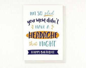 Funny Birthday Card, Happy Birthday Card, Card for him, Card for her, sarcastic, hilarious, birthday humor, laugh, sex birthday card