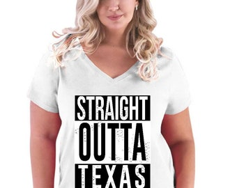 Straight Outta Texas   Women Curvy Plus Size V-Neck Tee
