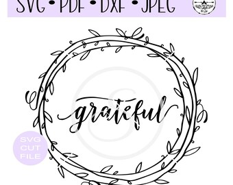 Grateful Wreath SVG digital cut file for htv-vinyl-decal-diy-plotter-vinyl cutter-craft cutter- SVG - DXF & Jpeg formats.