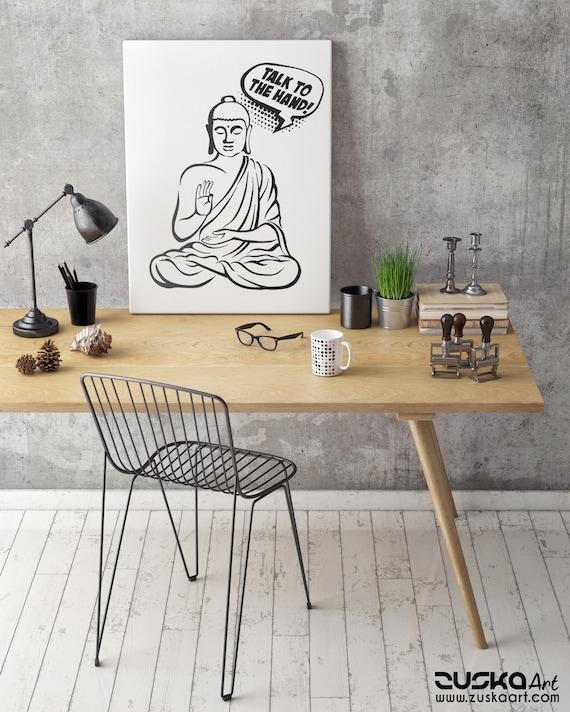 Talk to the hand! | Framed canvas | Buddha Comics | Funny Quote | Zen master | Meditation | Pun design | Graphic art | ZuskaArt