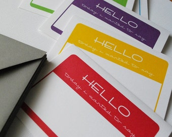 HELLO today i wanted to say... set of 6