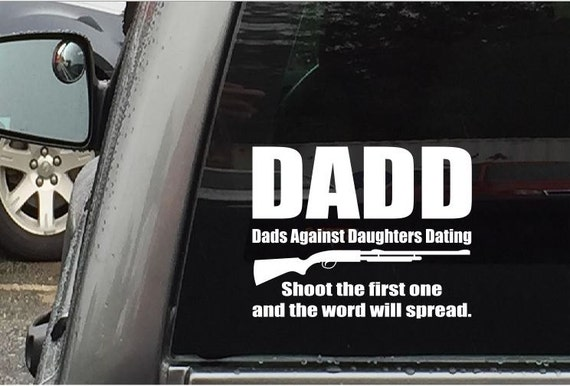 from Nickolas dads against daughters dating stickers