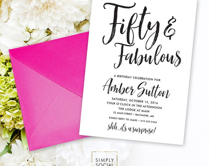 Surprise 50th Birthday Invitation - 60th 50th 40th 30th Fifty and Fabulous Forty and Fabulous Modern Calligraphy Black and White PRINTABLE
