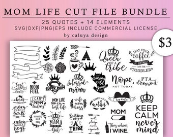 Mom Life SVG Cut File Bundle Deal | Cut File for Cricut & Cameo Silhouette | Mom Life DXF Cut File | Tired Mom, Mom Boss, Mom Fuel SVG