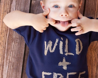 Wild and Free, toddler boys shirt, sizes 12m to 8, High Quality, Free shipping,  click for colors