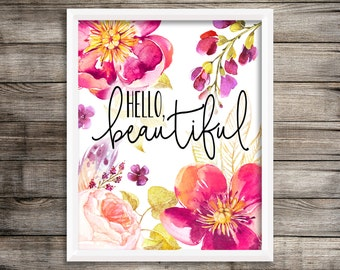 "8x10 ""Hello, Beautiful"" + Purple, Magenta, and Gold Watercolor Flowers Printable and Instant Download"