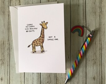 George The Giraffe (Gives No Shits) - Greeting Card - Funny Giraffe - Don't Worry - Wellbeing Humour