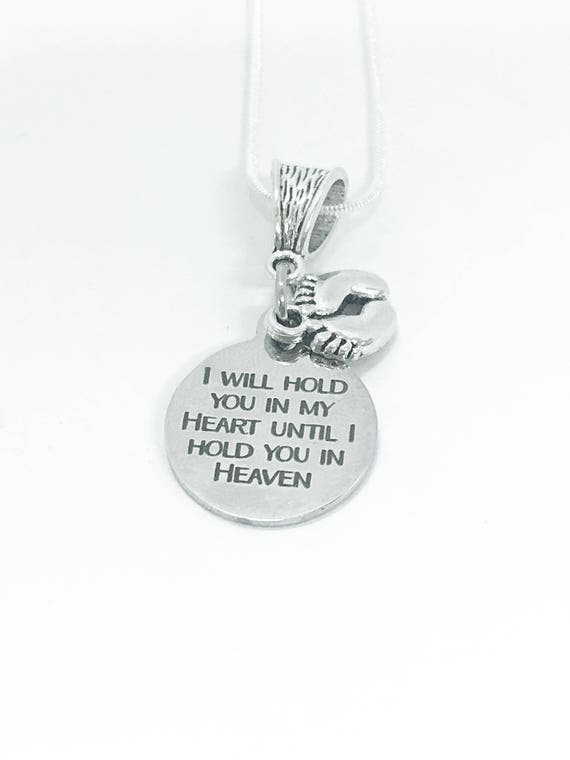 Miscarriage Memorial Gift, I Will Hold You In My Heart Until I Hold You In Heaven Silver Necklace, Pregnancy Loss Gift For Her, Baby Loss