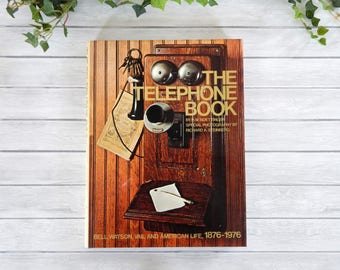 THE TELEPHONE BOOK Boettinger 1977 First Edition, Telephone History Illustrated Book Color Photos & B/W Photos