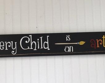 "Every Child Is An Artist 36"" - Kids Artwork Display - Childrens Artwork Display - Kids Room Decor - Childs Artwork Display - Playroom Sign"