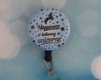 ID Badge Reel Employee Badge Reel Retractable Badge Reel Teacher ID Holder Happiness is Believing in Unicorns!