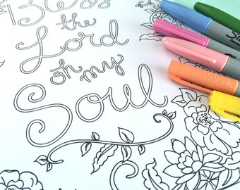 Printable BLESS THE LORD Coloring Page!- Digital File Instant Download- floral, scripture, art, adult coloring
