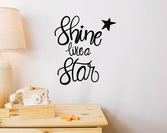 Shine Like a Star Wall Sticker Quote