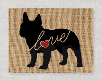 French Bulldog / Bully Love - Burlap Home Decor Wall Print for Dog Lovers - Farmhouse Style Silhouette - Personalized (More Breeds) (101s)