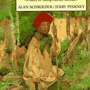 Minty A Story Of Young Harriet Tubman By Schroeder And Pinkney Juvenile Literature