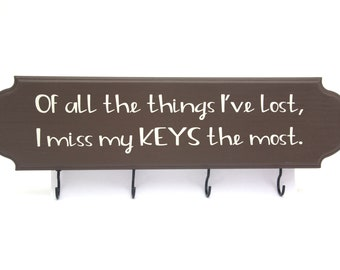 Key Hook - Of All The Things I've Lost...