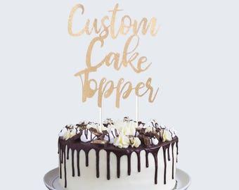Custom Cake Topper Birthday Happy Birthday Cake Topper Personalized Cake Topper Glitter Cake Topper Any Phrase Cake Topper Any Name