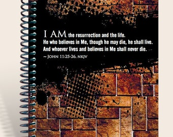 Grunge Wall / Personalized Gift / Prayer Journal  - John 11:25