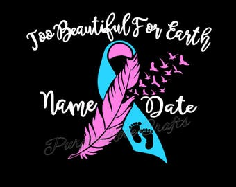 Too Beautiful For Earth Miscarriage Infant Baby Loss Awareness Ribbon Birds Feather Decal Name Date Personalized Sticker Cling  Window Car