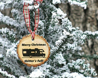 Rustic Christmas Vacation  ornament Shitters Full National Lampoons Wood ornament Cousin Eddie Christmas classic Funny ornaments Handmade