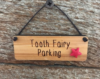 Tooth Fairy Parking Sign