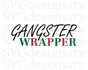 Gangster Wrapper (Christmas, Presents, Santa, Funny, Shirt, Bow, Holiday, Tree) SVG PNG Download