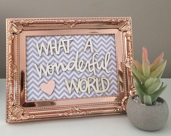 What a wonderful world framed quote