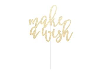 make a wish Cake Topper - Any Color Glitter