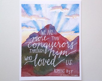 Scripture art print watercolor mountain We are more than conquerors