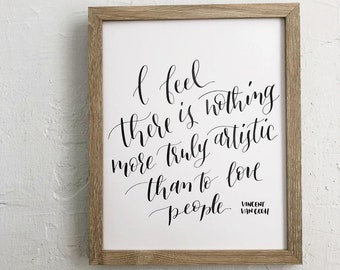 """""""Love People"""" Van Gogh calligraphy quote  