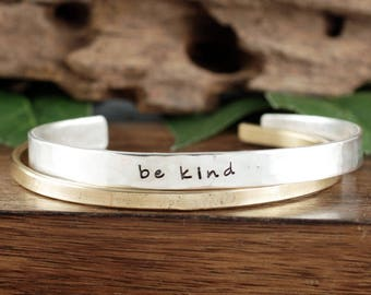 Inspirational Jewelry, Be Kind Cuff Bracelet, Motivational Cuff Bracelet, Quote Jewelry, Gift for Her, Silver Custom Cuff Bracelet