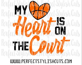 My Heart Is On The Court SVG, DXF, EPS, png Files for Cutting Machines Cameo or Cricut - Basketball svg, Sports svg, Basketball Mom Svg
