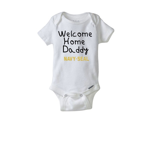 Welcome Home Daddy NAVY SEAL. Gerber® Onesie®. Baby Shower