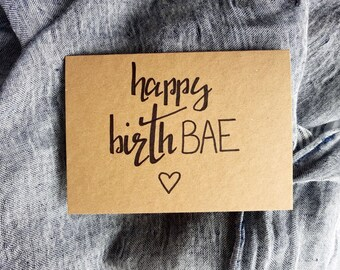 Happy BirthBAE Hand-Lettered Greeting Card