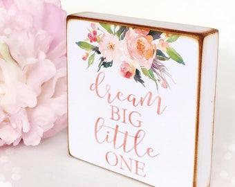 Dream big little one...