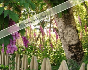 My Life with You is Beautiful, Field of blooming foxgloves, Digital tree carving with message, WITH or WITHOUT date, Anniversary