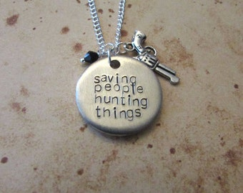 Saving People Hunting Things - Hand Stamped Charm Necklace or Keyring