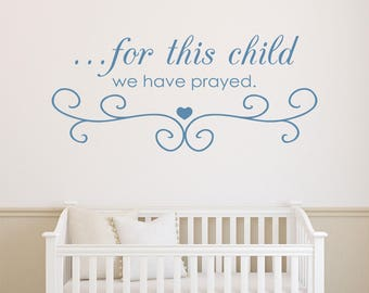 For This Child We Have Prayed Vinyl Quote Decal