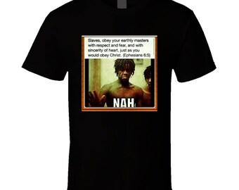 Nah T Shirt