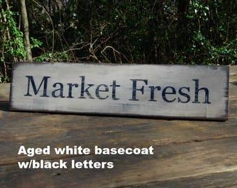 Market Fresh Rustic Sign, Distressed Market Fresh Sign, Shabby Chic Sign, Cottage Chic Sign, Antiqued Market Fresh Sign