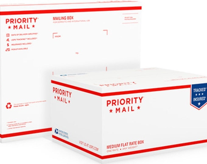 Priority Shipping / First Class Shipping