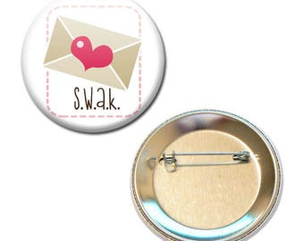 Badge 56 mm - S.W.A.K letter love heart Valentine Heart