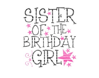 Birthday Svg, Sister SVG, Girl svg, star svg, SVG DXF Eps, svg for Silhouette, svg for Cricut, Cameo Iron On Decals, Printable clipart