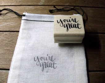 You're Great Stamp, Hand Lettered Rubber Stamp, Happy Calligraphy Stamp, Shop Packaging, Thank You Stamp