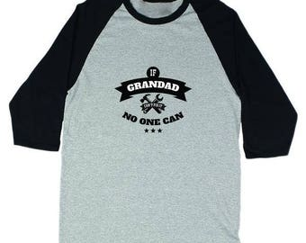 If Grandad Can't Fix It No One Can Men's Baseball Tee