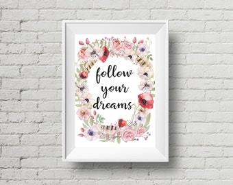 Follow Your Dreams Wall Art, Printable Wall Art, Follow Your Dreams, Tribal Room Decor, Baby Room Quote, Nursery Art, Inspirational Wall Art