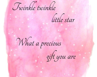 Twinkle, twinkle little star, What a precious gift you are