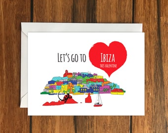 Let's Go To Ibiza This Valentine Blank greeting card, Holiday Card, Gift Idea A6