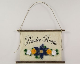 Powder Room Sign, Paper Quilled Wall Art , 3D Quilled Banner, Rustic Wall Art, Blue Yellow White Bathroom Flowers, Paper Filigree Bath Decor
